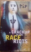 Picture of A Crackup At the Race Riots book cover