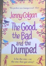 Picture of The Good, the Bad and the Dumped book cover