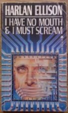Picture of I Have No Mouth, and I Must Scream book cover